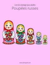 Livre de Coloriage Pour Adultes Poup es Russes 1
