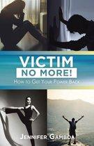 Victim No More!
