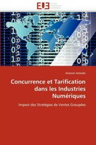 Concurrence Et Tarification Dans Les Industries Num�riques