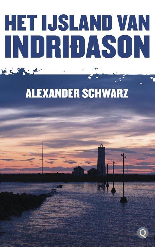 Het IJsland van Indridason - Alexander Schwarz | Fthsonline.com