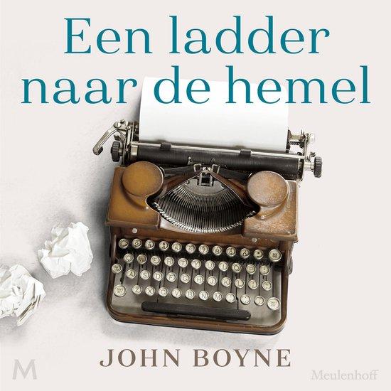 Een ladder naar de hemel - John Boyne | Readingchampions.org.uk