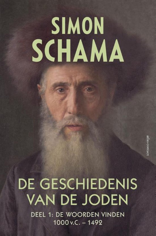 De geschiedenis van de joden Deel 1 de we woorden vinden 1000 v.C. - 1492 - Simon Schama |