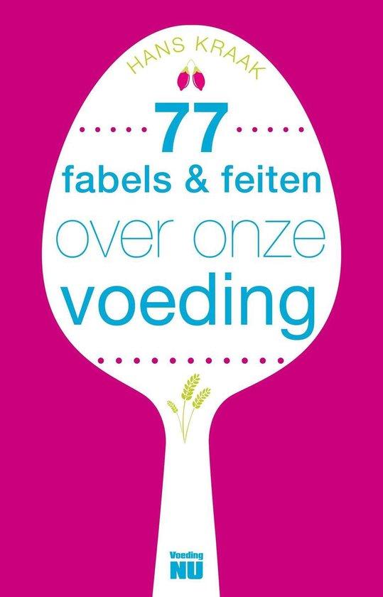 Boekomslag voor 77 Fabels en feiten over onze voeding