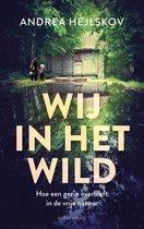 Boek cover Wij in het wild van Andrea Hejlskov