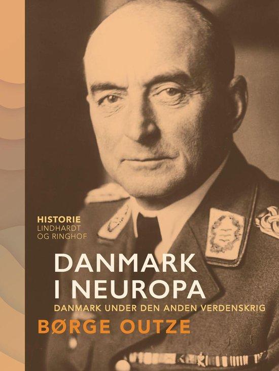 Danmark i Neuropa. Danmark under den anden verdenskrig