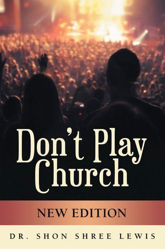 Don't Play Church