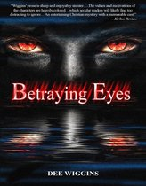 Betraying Eyes