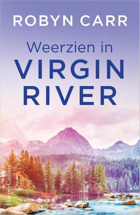 Virgin River 3 - Weerzien in Virgin River - Robyn Carr |