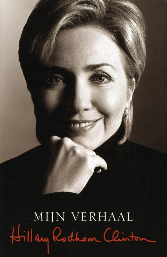 Mijn verhaal - Hillary - Hillary Clinton |