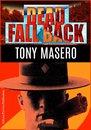 Omslag Dead Fall Back: A Thriller