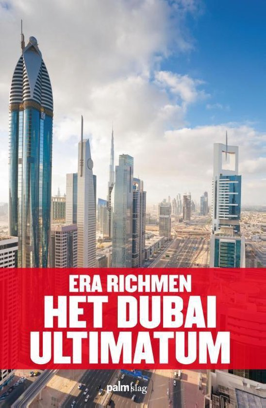 Het Dubai ultimatum - Era Richmen |