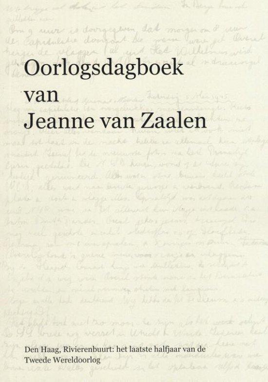 Oorlogsdagboek van Jeanne van Zaalen - Jeanne van Zaalen |