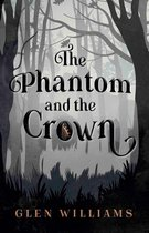 The Phantom and the Crown