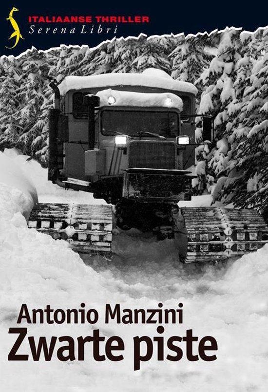 Zwarte piste - Antonio Manzini |