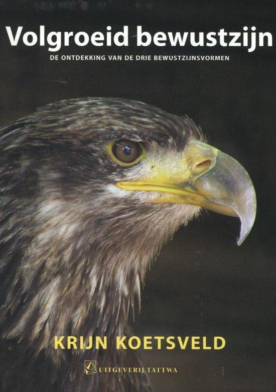 Volgroeid bewustzijn - Krijn Koetsveld pdf epub