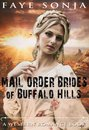 Mail Order Brides of Buffalo Hills (A Western Romance Book)