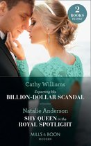 Expecting His Billion-Dollar Scandal / Shy Queen In The Royal Spotlight: Expecting His Billion-Dollar Scandal (Once Upon a Temptation) / Shy Queen in the Royal Spotlight (Once Upon a Temptation) (Mills & Boon Modern)