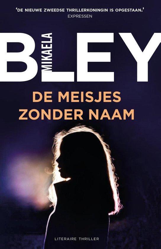De meisjes zonder naam - Mikaela Bley |