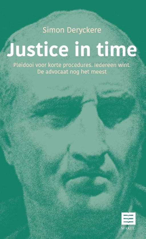 Justice in time - Simon Deryckere | Fthsonline.com