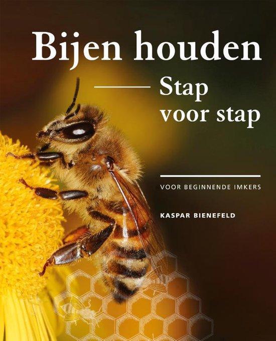 Boek cover Bijen houden stap voor stap van Kaspar Bienefeld (Paperback)