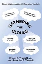 Gathering the Clouds