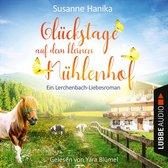 Omslag Glückstage auf dem kleinen Mühlenhof - Ein Lerchenbach-Liebesroman (Ungekürzt)
