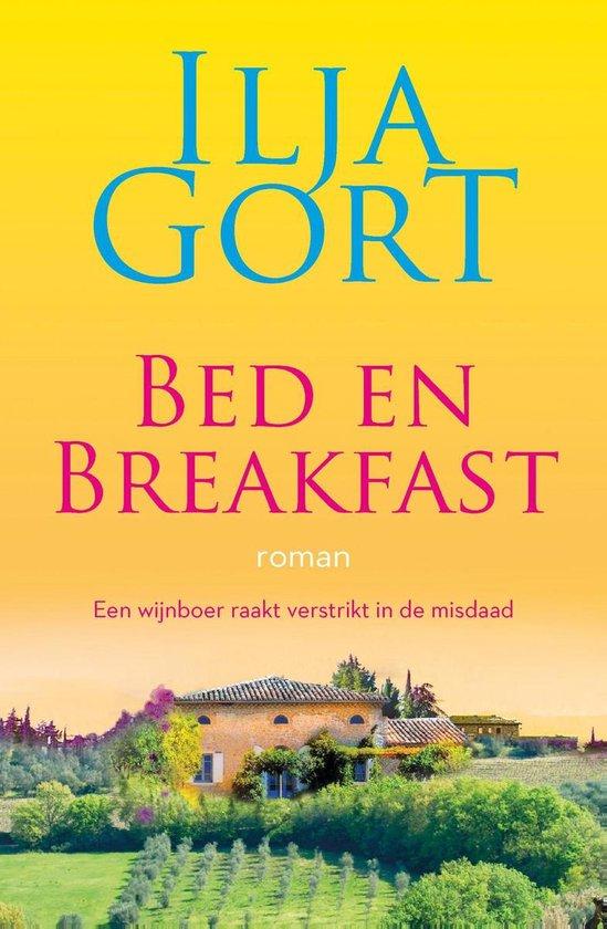 Boek cover Bed en breakfast: roman van Ilja Gort (Onbekend)