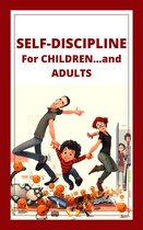 Self-discipline for Children...and Adults!
