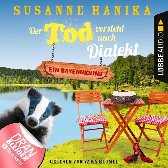 Omslag van Der Tod versteht auch Dialekt - Bayernkrimi - Sofia und die Hirschgrund-Morde, Teil 6 (Ungekürzt)