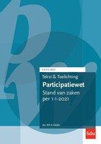 Teksten en toelichting  -   Tekst en Toelichting Participatiewet. Editie 2021