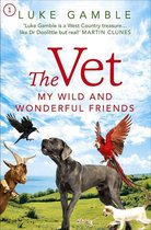 The Vet 1: my wild and wonderful friends
