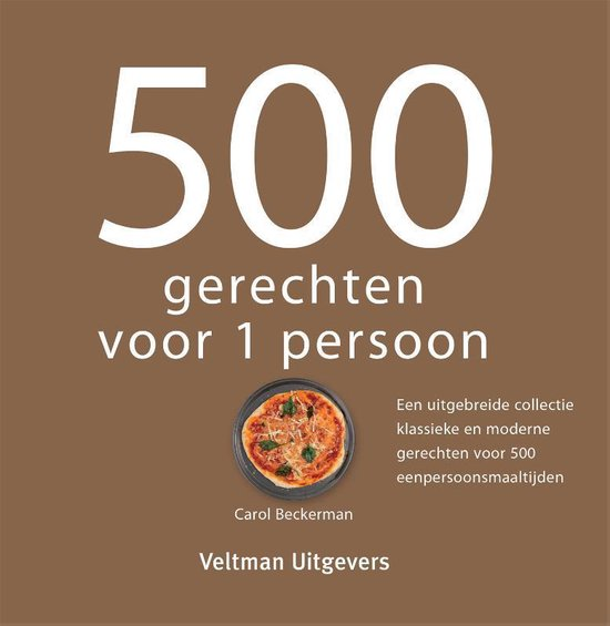 500 gerechten voor 1 persoon - Carol Beckerman |