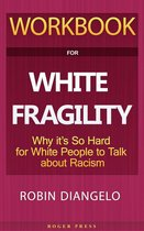 Workbook For White Fragility