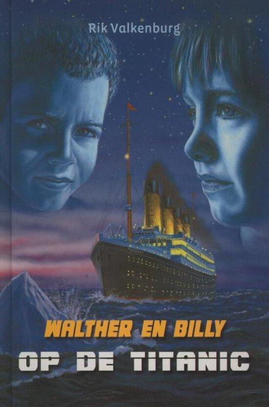 Walther en billy op de titanic - Rik Valkenburg |