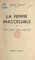 La femme inaccessible