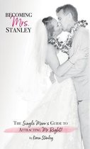 Becoming Mrs. Stanley