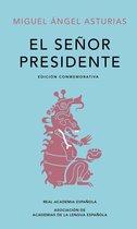 El Señor Presidente (Edicion conmemorativa de la RAE y la ASALE)