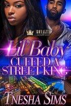 Lil' Baby Cuffed A Street King