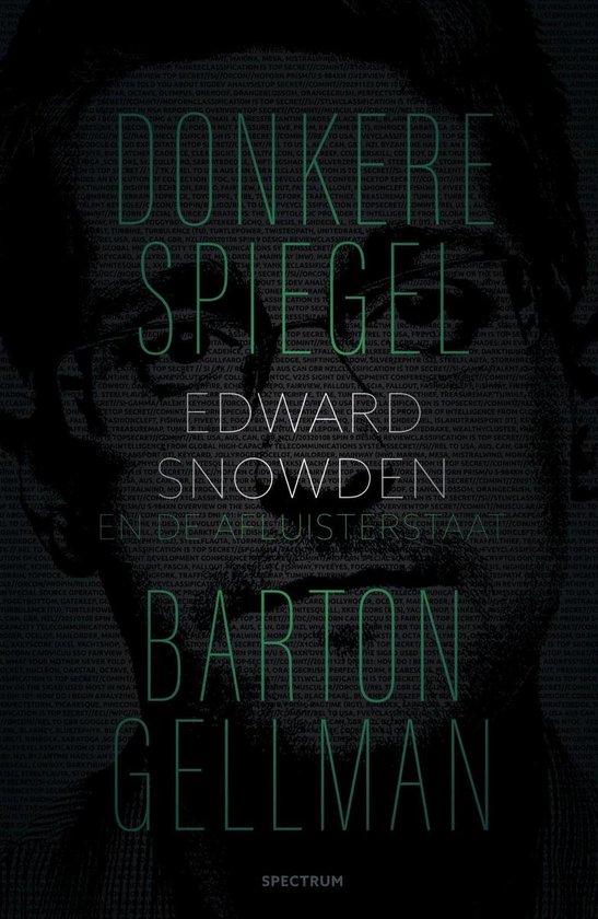 Donkere spiegel - Barton Gellman  