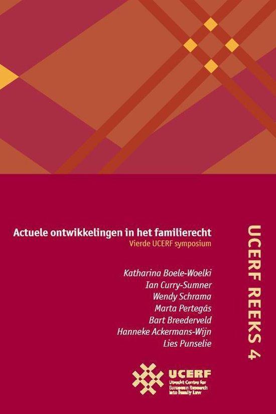UCERF reeks 4 - Actuele ontwikkelingen in het familierecht Vierde UCERF-symposium - none | Fthsonline.com