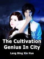 The Cultivation Genius In City