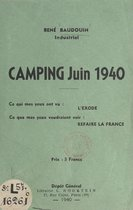 Camping, juin 1940