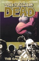 The Walking Dead - Vol. 7: The Calm Before