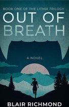 Out of Breath (Book One of The Lithia Trilogy)