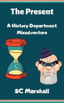 The Present - A History Department Misadventure