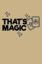 That's Magic