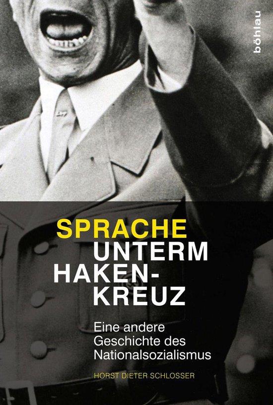 Boek cover Sprache unterm Hakenkreuz van Horst Dieter Schlosser (Onbekend)