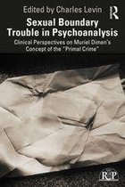 Sexual Boundary Trouble in Psychoanalysis