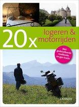 20 X Logeren & Motorrijden