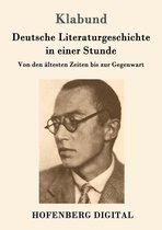 Deutsche Literaturgeschichte in einer Stunde